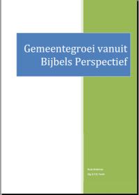 Bijbelse gedachten rondom het thema gemeentegroei