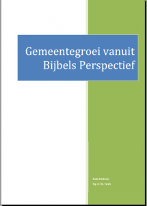Bijbelse visie op gemeentegroei